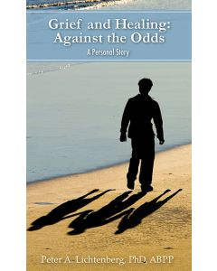 Grief and Healing: Against the Odds