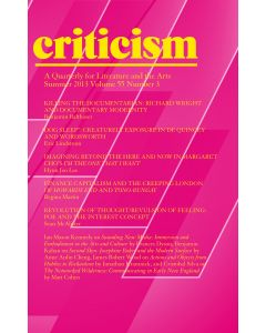 Criticism, Volume 55, Number 3, Summer 2013
