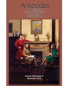 Antipodes Volume 30, Number 2 (December 2016)