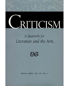 Criticism, Volume 45, Number 1, Winter 2003