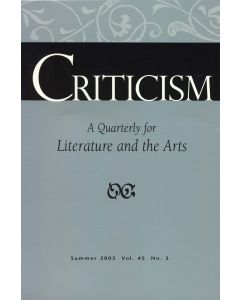 Criticism, Volume 45, Number 3, Fall 2003