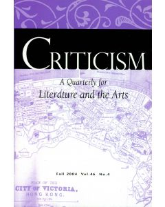 Criticism, Volume 46, Number 4, Fall 2004