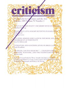 Criticism Volume 51, Number 3, Summer 2009