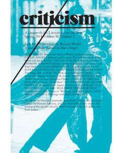Criticism, Volume 56, Number 2, Spring 2014