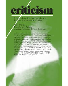 Criticism, Volume 56, Number 3, Summer 2014