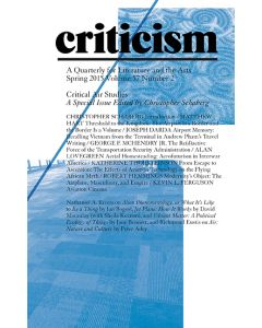Criticism, Volume 57, Number 2, Spring 2015