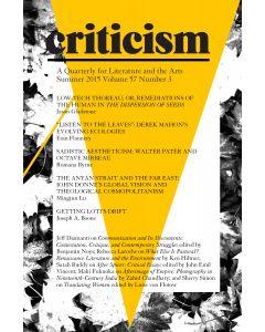 Criticism, Volume 57, Number 3, Summer 2015