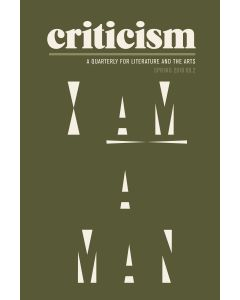 Criticism, Volume 60, Number 2, Spring 2018