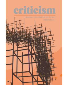 Criticism, Volume 61, Number 1, Winter 2019