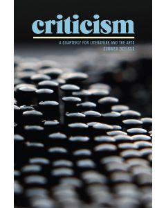 Criticism, Volume 63, Number 3, Summer 2021