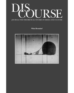 Discourse Volume 33, Number 3, Fall 2011 (What Remains?)