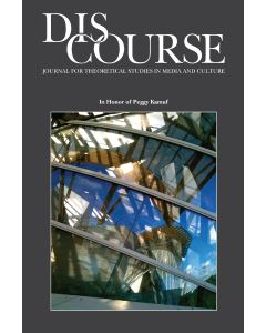 Discourse Volume 41, Numbers 2-3, Spring/Fall 2019 (In Honor of Peggy Kamuf)