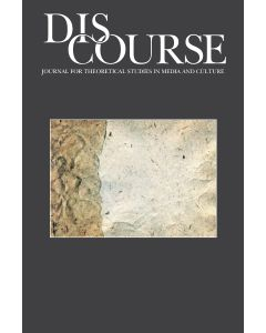 Discourse Volume 43, Issue 2, Spring 2021 (The Edges of the World: Politics and Life)