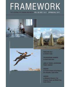 Framework Volume 58, Numbers 1-2, Spring/Fall 2017
