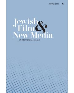 Jewish Film & New Media Volume 4, Number 1 (Spring 2016)