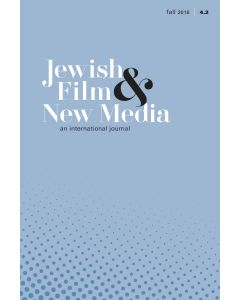 Jewish Film & New Media Volume 4, Number 2 (Fall 2016)
