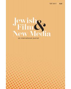 Jewish Film & New Media Volume 5, Number 2 (Fall 2017)