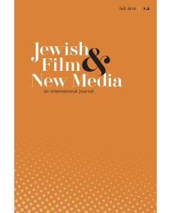 Jewish Film & New Media Volume 7, Number 2 (Fall 2019)