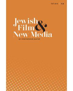 Jewish Film & New Media Volume 7, Number 2 (Fall 2019)