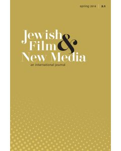 Jewish Film & New Media Volume 2, Number 1 (Spring 2014)