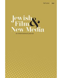 Jewish Film & New Media Volume 2, Number 2 (Fall 2014)