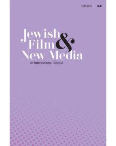Jewish Film & New Media Volume 3, Number 2 (Fall 2015)