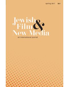 Jewish Film & New Media Volume 5, Number 1 (Spring 2017)