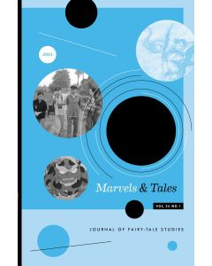 Marvels & Tales Volume 35, Number 1, Spring 2021