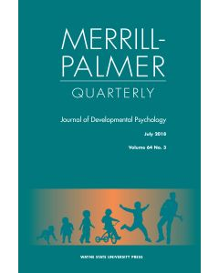 Merrill-Palmer Quarterly Volume 64, Number 3, July 2018