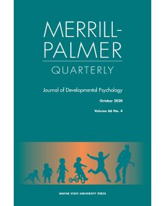 Merrill-Palmer Quarterly Volume 66, Number 4, October 2020
