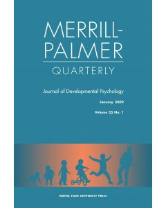 Merrill-Palmer Quarterly Volume 55, Number 1, January 2009