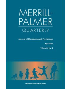 Merrill-Palmer Quarterly Volume 55, Number 2