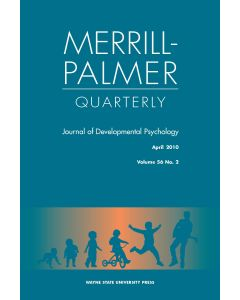 Merrill-Palmer Quarterly Volume 56, Number 2, April 2010