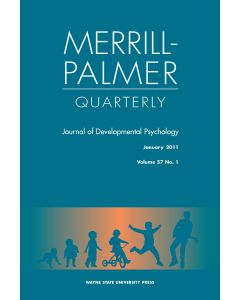 Merrill-Palmer Quarterly Volume 57, Number 1, January 2011