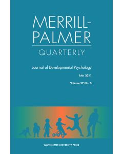 Merrill-Palmer Quarterly Volume 57, Number 3, July 2011