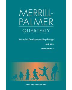 Merrill-Palmer Quarterly Volume 58, Number 2, April 2012