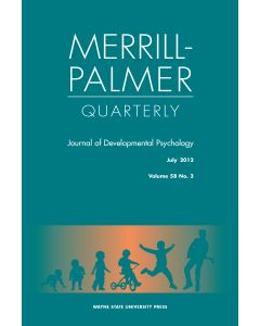 Merrill-Palmer Quarterly Volume 58, Number 3, July 2012