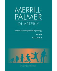Merrill-Palmer Quarterly Volume 60, Number 3, July 2014
