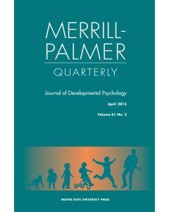 Merrill-Palmer Quarterly Volume 61, Number 2, April 2015
