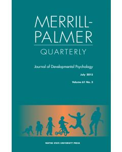 Merrill-Palmer Quarterly Volume 61, Number 3, July 2015