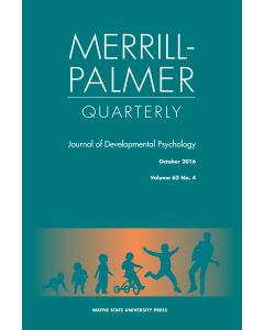 Merrill-Palmer Quarterly Volume 62, Number 4, October 2016