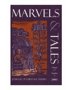 Marvels & Tales Volume 16, Number 2, Fall 2002 (Jack Zipes and the Sociohistorical Study of Fairy Tales)