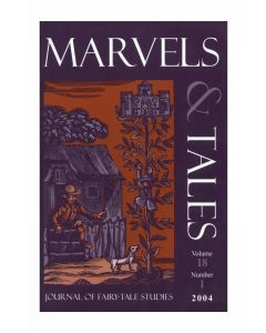 Marvels & Tales Volume 18, Number 1, Spring 2004