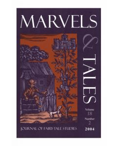 Marvels & Tales Volume 18, Number 2, Fall 2004 (The Arabian Nights: Past and Present)