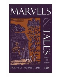 Marvels & Tales Volume 21, Number 1, Spring 2007