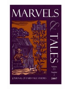 Marvels & Tales Volume 21, Number 2, Fall 2007