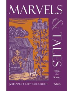 Marvels & Tales Volume 22, Number 1, Spring 2008 (Erotic Tales)
