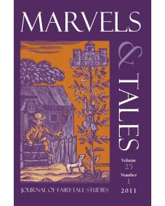 Marvels & Tales Volume 25, Number 1, Spring 2011