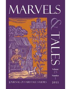 Marvels & Tales Volume 25, Number 1, Spring 2011