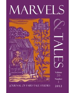 Marvels & Tales Volume 26, Number 1, Spring 2012